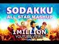 Thaanaa serndha kootam-Sodakku |All star mashup |Surya Mp3