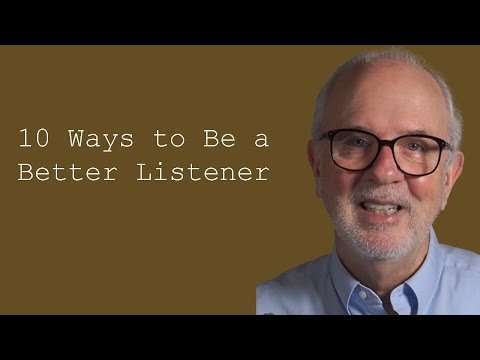 10 Ways to Be a Better Listener: Good Listeners: Customer Service Training