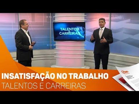 Talentos e Carreiras: Insatisfação no trabalho - TV SOROCABA/SBT