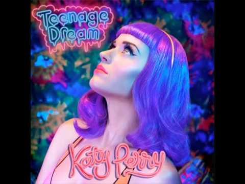 Katy Perry - Teenage Dream - HQ Full Song