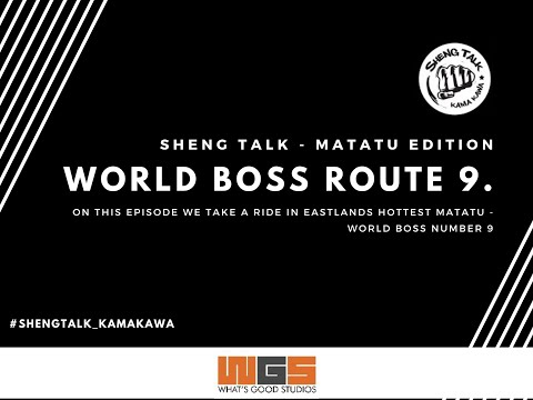 Matatu Edition(World Boss) route no. 9 Eastleigh - Sheng Talk Kama Kawa