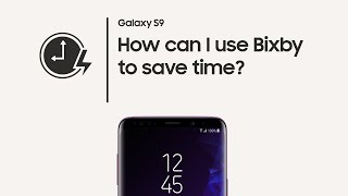 Galaxy S9: How to set up Bixby Quick commands
