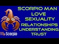 Information on the Scorpio Man,Love,Sexuality,Relationships,Likes and Dislikes