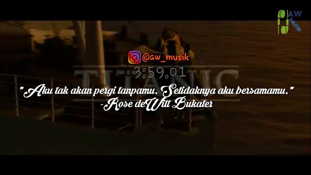 Quotes Romantis Titanic My Heart Will Go On Story Wa Literasi