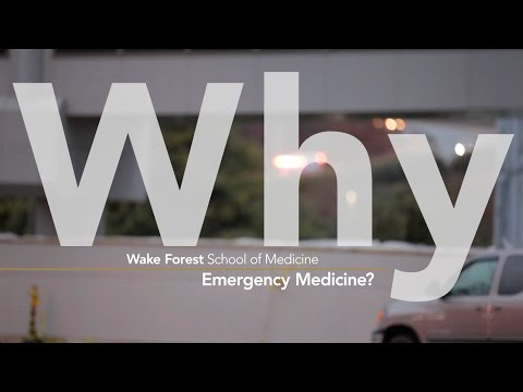 WHY Wake Forest Emergency Medicine