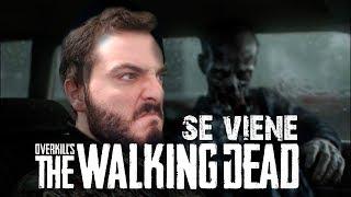 Overkill's THE WALKING DEAD   MUCHOS ZOMBIES POCAS BALAS - Se Viene