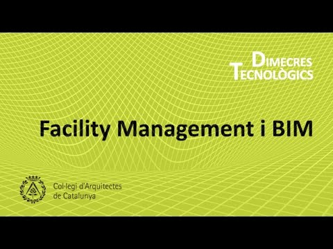 DIMECRES TECNOLÒGICS - Facility Management i BIM