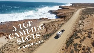 TOP 5 CAMPSITES IN AUSTRALIA