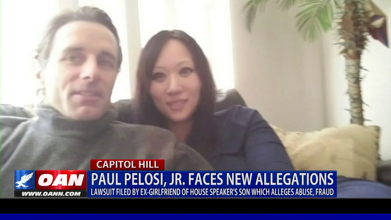 Breaking: Paul Pelosi, Jr. faces allegations of abuse, fraud