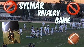 RIVALRY GAME/ SYLMAR WEEK