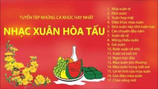 Nhạc Xuân 2018 Hòa Tấu Hay, Đặc Sắc Nhất - Nhạc Xuân Hòa Tấu