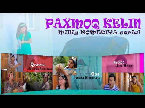 """Paxmoq kelin"" (20-qism) l ""Пахмоқ келин"" (20-серия)"