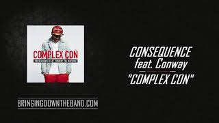 """Consequence ft. Conway - """"Complex Con"""" (Audio 