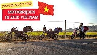 Vlog #015 - MOTORRIJDEN door ZUID VIETNAM