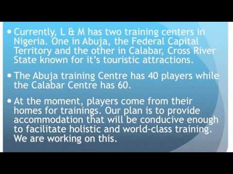 INTRODUCTION TO L & M FOOTBALL ACADEMY OF NIGERIA