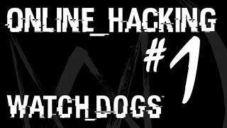 Watch Dogs Online Hacking #1 - Watch Dogs Multiplayer Gameplay
