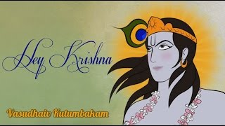 Vasudhaiv Kutumbakam - Hey Krishna Song - Latest 2015 Devotional Song