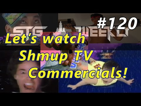 STG Weekly #120: Shmup TV Commercials