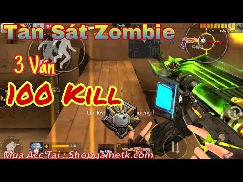 Tập Kích - Sát Nhân 100 Kill Bộ Tộc Zombie Chỉ Trong 3 Hiệp Đấu || Phúc Xấu Trai✔️
