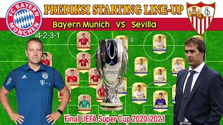 BAYERN MUNCHEN VS SEVILLA - Prediksi Lineup   UEFA Super Cup 2020/2021