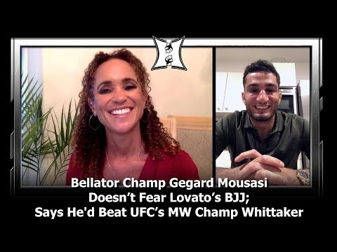 Bellator Champ Gegard Mousasi Doesn't Fear Lovato's BJJ; Says He'd Beat UFC's MW Champ Whittaker