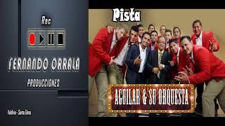 Olvidame Pista Aguilar y su Orquesta