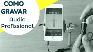 (7.62 MB) Como Gravar Audio Profissional No Smartphone / Aplicativo Gratuito Mp3