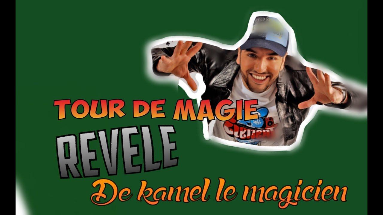 tour de magie kamel le magicien explication