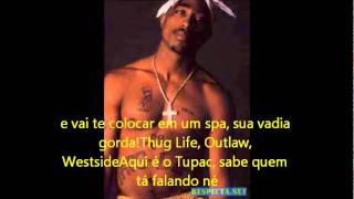 2pac Why U Turn On Me legendado