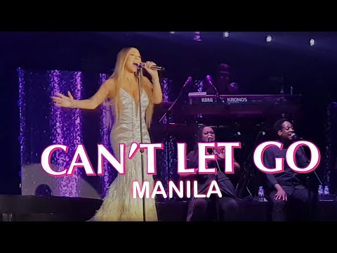 Can't Let Go - Mariah Carey (Live in Manila 2018)