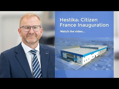 Hestika: Citizen France Inauguration