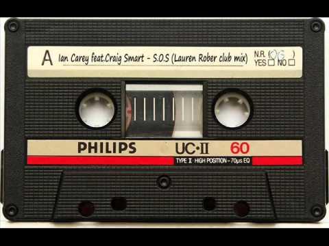 Ian Carey feat.Craig Smart - S.O.S (Lauren Rober remix)