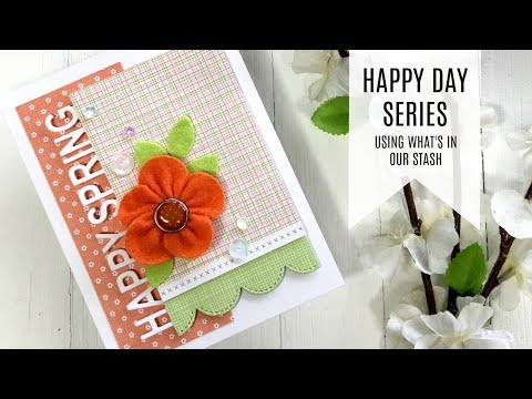 Easy DIY Flower Embellishments/  Happy Day Series / Using Whats in Our Stash