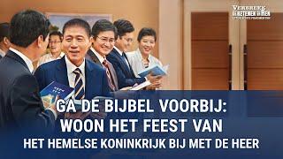 Ga de Bijbel voorbij: woon het feest van het hemelse koninkrijk bij met de Heer