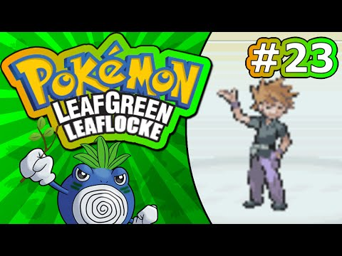 23 | NO QUIT IN ARSETIT | Pokémon LeafGreen Leaflocke