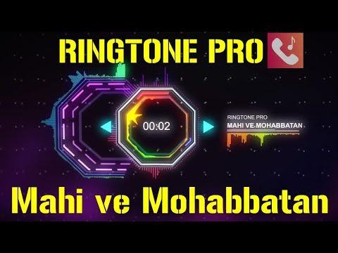 Mahi ve Mohabbatan sachiyan ne || Wajah Tum Ho || Neha Kakkar || Ringtone For Mobile || RINGTONE