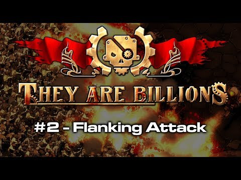 They Are Billions #2 - Flanking Attack (Zombie Survival RTS Gameplay)