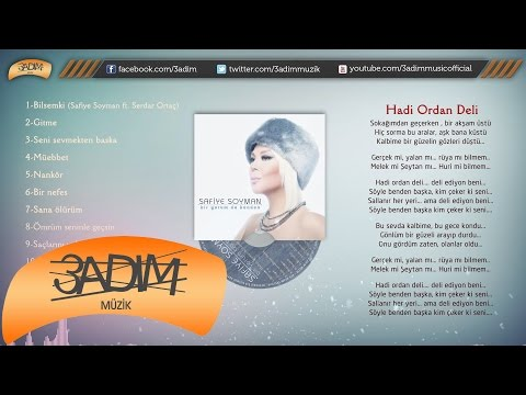 Safiye Soyman - Hadi Ordan Deli - (Official Lyric Video)