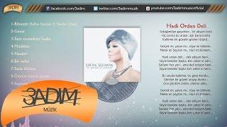 Safiye Soyman - Hadi Ordan Deli - (Official Lyric Video) Resimi