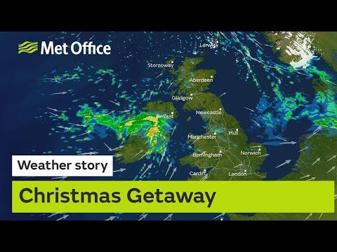 Christmas Getaway – How's the weather looking for driving this Christmas? 20/12/18