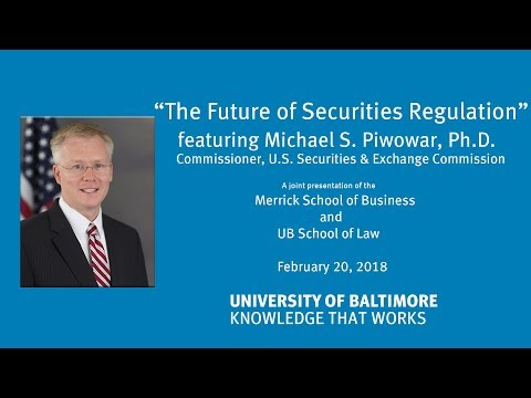 The Future of the U.S. Securities Regulation with SEC Commissioner Michael Piwowar