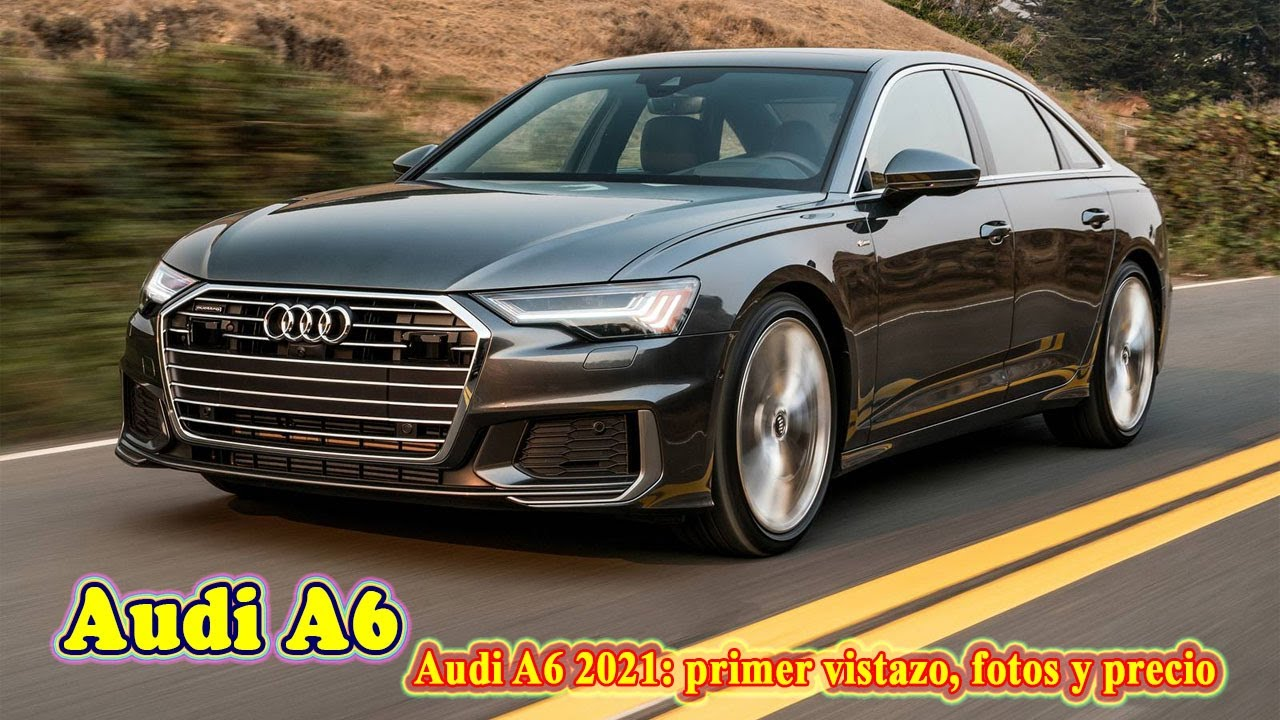 2021 Audi A6 Comes Review and Release date