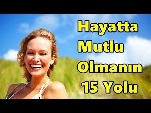 Hayatta Mutlu Olmanın 15 Yolu