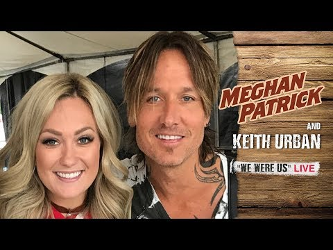 "Meghan Patrick And Keith Urban - ""We Were Us"" LIVE"