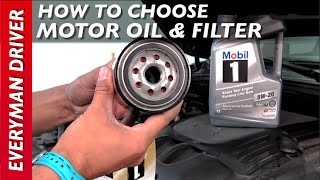 how to choose a good motor oil and filter on everyman driver