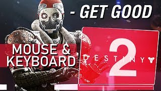Tips For Switching To Mouse & Keyboard (M/K) - Destiny 2 Cross Save