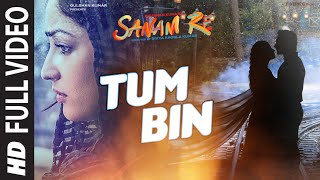 TUM BIN Full Video Song | SANAM RE | Pulkit Samrat, Yami Gautam, Divya Khosla Kumar | T-Series(Presenting Tum Bin FULL VIDEO SONG from movie SANAM RE in the soulful voice of Shreya Ghoshal, in the lyrics of Rashmi Virag, music composition by Jeet ..., 2016-02-29T06:31:59.000Z)