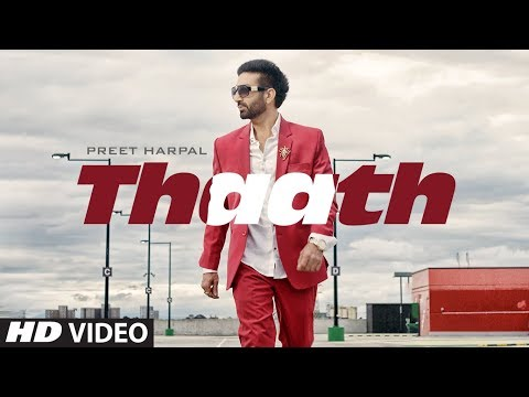 Preet Harpal: Thaath (Full Song) Beat Minister | Latest Punjabi Songs 2019