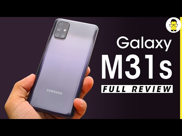 Samsung Galaxy M31s review in-depth - most improved Samsung smartphone in 2020