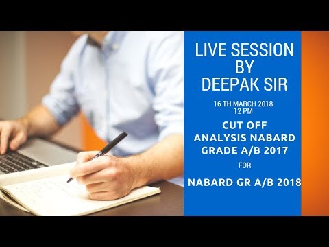 Cut off analysis of NABARD Gr A/B 2017 for NABARD Gr A/B 2018- Live session